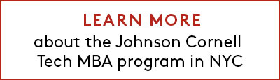 Learn more about the Johnson Cornell Tech MBA program in NYC