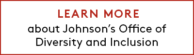 Button: Learn more about Johnson's Office of Diversity and Inclusion