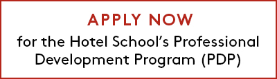 Click to apply now for the Hotel School's Professional Development Program (PDP)