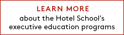 Learn More about the Hotel School's executive education programs
