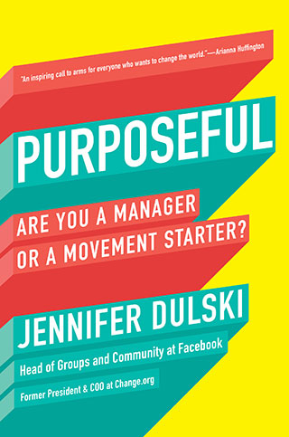 book cover for Purposeful: Are You a Manager or a Movement Starter?