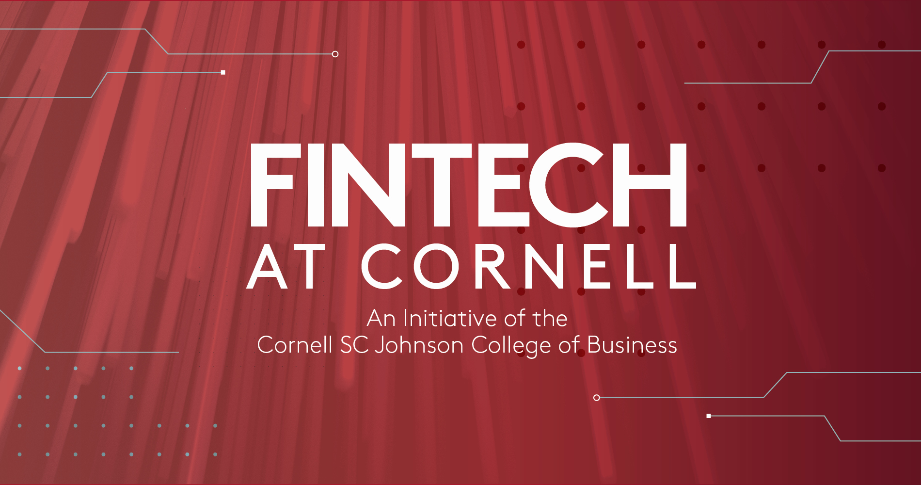 Red banner that reads: Fintech at Cornell—An Initiative of the Cornell SC Johnson College of Business