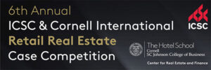 ICSC & Cornell International Retail Real Estate Case Competition advertisement image
